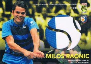 2015 EPOCH IPTL テニスカード Match-Worn Shirt Milos Raonic 【80枚限定】 ミント渋谷店 マサ様