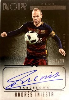 2016 PANINI NOIR SOCCER Club Signatures Andres Iniesta 【99枚限定】 / MINT新宿店 ネラッズーロ様