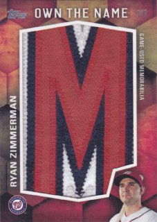 2016 Topps Update Ryan Zimmerman Own The Name Letterman Patch 1枚限定 ポニーランド OK様