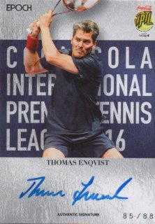 2016 EPOCH IPTL Authentic Signatures Thomas Enqvist【88枚限定】/ MINT池袋店 Bakassi様