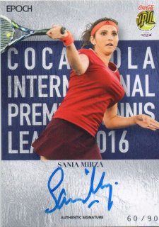 2016 EPOCH IPTL Authentic Signatures Sania Mirza【90枚限定】/ MINT池袋店 Bakassi様