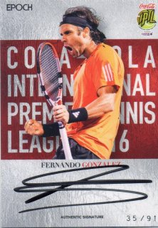 2016 EPOCH IPTL Authentic Signatures Fernando Gonzalez【91枚限定】/ MINT池袋店 Bakassi様