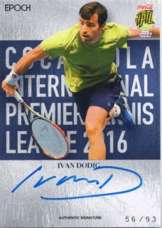 2016 EPOCH IPTL Authentic Signatures Ivan Dodig【93枚限定】/ MINT池袋店 Bakassi様