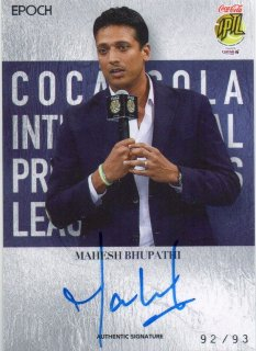 2016 EPOCH IPTL Authentic Signatures Mahesh Bhupathi【93枚限定】/ MINT池袋店 Bakassi様