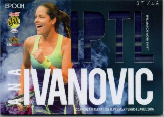 2016 EPOCH IPTL Match Worn Shirts Ana Ivanovic【49枚限定】/ MINT池袋店 Bakassi様