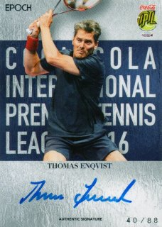 2016 EPOCH IPTL Authentic Signatures Thomas Enqvist【88枚限定】/ MINT池袋店 NY様