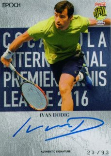 2016 EPOCH IPTL Authentic Signatures Ivan Dodig【93枚限定】/ MINT池袋店 K山様