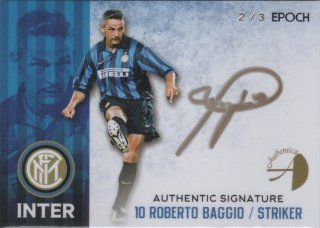 EPOCH/AUTHENTICA 2016/17 INTER Authentic Signature Roberto Baggio 【3枚限定】 神田店 トルド命様