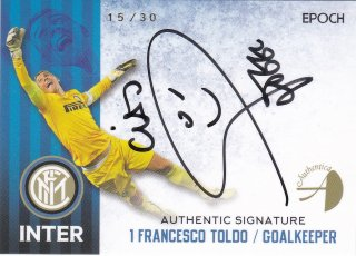 2016/17 EPOCH/AUTHENTICA INTER Authentic Signatures FRANCESCO TOLDO【30枚限定】/ ミント横浜店 MATHY様