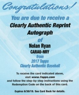 TOPPS2017 CLEARLY AUTHENTIC Reprint Autograph Redemption Nolan Ryan 神田店 だいまる様