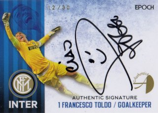 2016/17 EPOCH/AUTHENTICA INTER Authentic Signatures Francesco Toldo 【30枚限定】 / MINT池袋店 ツッツゴー様