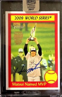 2017 TOPPS ARCHIVES SIGNATURE POST SEASON EDI Autograph Card Hideki Matsui【1of1】MINT新宿店 ミスター1of1様