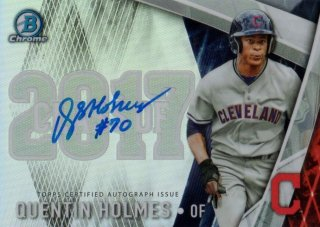2017 BOWMAN CHROME Draft Class of '17 Autographs Quentin Holmes【250枚限定】/ MINT千葉店 ジーター引きたい様