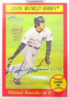 2017 TOPPS ARCHIVES SIGNATURE PS Autograph Hideki Matsui【25枚限定】 / MINT千葉店 ソニック様