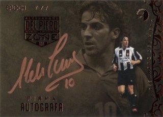 EP DEL PIERO ZONE Firma Autografa Juventus 【7/7 Last NO.】 / MINT池袋店 エドピエロ様