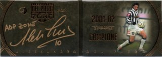 EP DEL PIERO ZONE 2001-02 Campione Booklet Autografo Bronze 【1of1】 / MINT池袋店 エドピエロ様