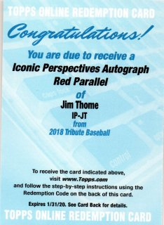 2018 TOPPS TRIBUTE Iconic Perspectives Autographs Red Jim Thome 【10枚限定】 / MINT三宮店 ゆう様