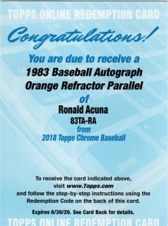 2018 Topps Chrome 1983 Baseball Autograph Orange Refractor Ronald Acuna/ MINT仙台店 下柳様