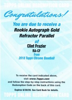 2018 Topps Chrome Rookie Autographs Gold Clint Frazier【50枚限定】ミント札幌店 北見様