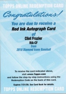 2018 Topps Diamond Icons Red Ink Autograph Clint Frazier MINT梅田店 ミスターミニオン様