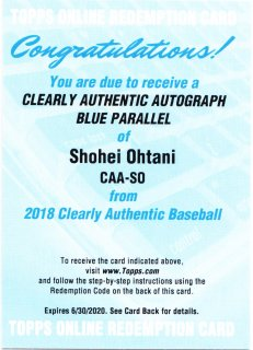 2018 Topps Clearly Authentic Base Autographs Shohei Ohtani【25枚限定】ミント札幌店 H様