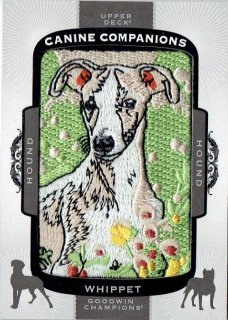 2018 UPPER DECK GOODWIN CHAMPIONS Manufactured Canine Companions Patch Whippet / MINT立川店 麺屋翔様[4月]
