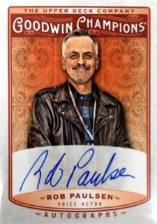 2019 UPPER DECK Goodwin Champions Autographs Rob Paulsen / MINT浦和店 乱射魔さしみ様[7月]