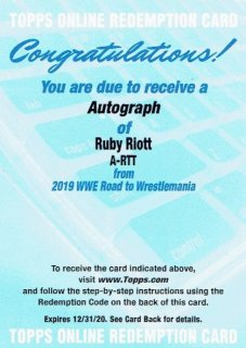 2019 TOPPS WWE ROAD TO WRESTLEMANIA Autograph Card Ruby Riott / MINT立川店 ひじき様[8月]