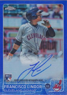2015 Topps Chrome Francisco Lindor RC Blue Refractor Auto 150枚限定 ポニーランド H様