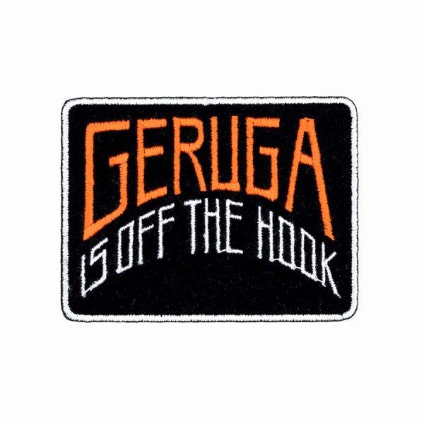 CUSTOM WAPPEN -GERUGA IS OFF THE HOOK-