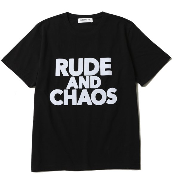 RUDE AND CHAOS TEE