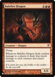 災火のドラゴン/Balefire Dragon