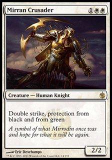 ミラディンの十字軍/Mirran Crusader