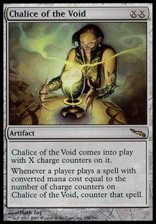 虚空の杯/Chalice of the Void