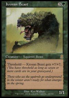 クローサの獣/Krosan Beast
