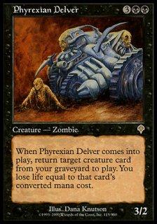 ファイレクシアの発掘者/Phyrexian Delver