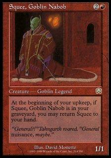ゴブリンの太守スクイー/Squee, Goblin Nabob