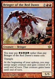 赤の夜明けの運び手/Bringer of the Red Dawn