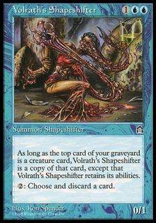 ヴォルラスの多相の戦士/Volrath's Shapeshifter