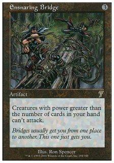罠の橋/Ensnaring Bridge