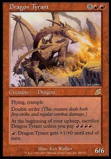 ドラゴンの暴君/Dragon Tyrant