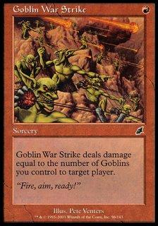 ゴブリンの集中攻撃/Goblin War Strike