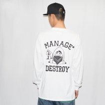 MANAGE*DESTROY/ESOW LONG SLEEVE TEE