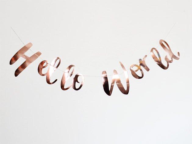 Hello World ガーランド ローズゴールド - Ginger Ray