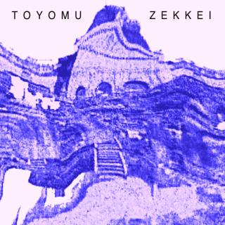 TOYOMU<br> 「ZEKKEI」<br> 《EP》<br>