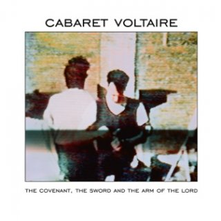 CABARET VOLTAIRE <br>『The Covenant,The Sword and the Arm of the Lord』<br>《国内盤CD》<br>《MUTEロゴステッカー付 !》