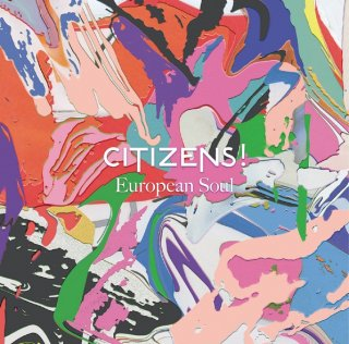 Citizens!<br>「European Soul」 <br>《国内盤CD》