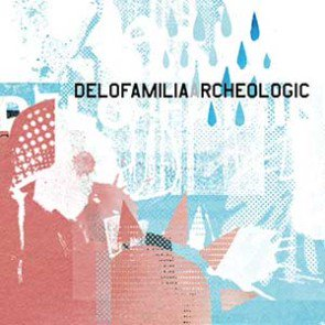 delofamilia<br>『archeologic』<br>《日本盤CD》