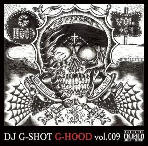 DJ G-SHOT G-HOOD vol.009