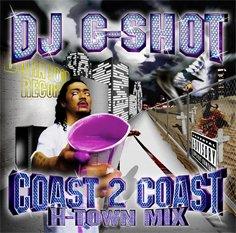 DJ G-SHOT / COAST 2 COAST (H-TOWN MIX)